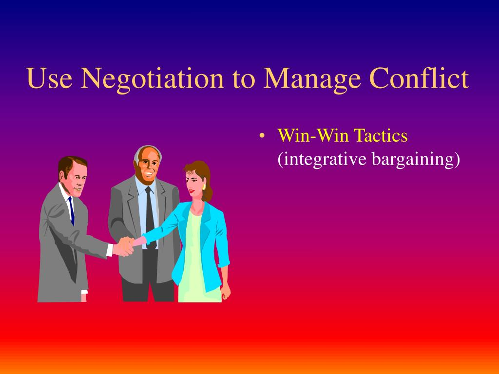 use negotiation to manage conflict l.