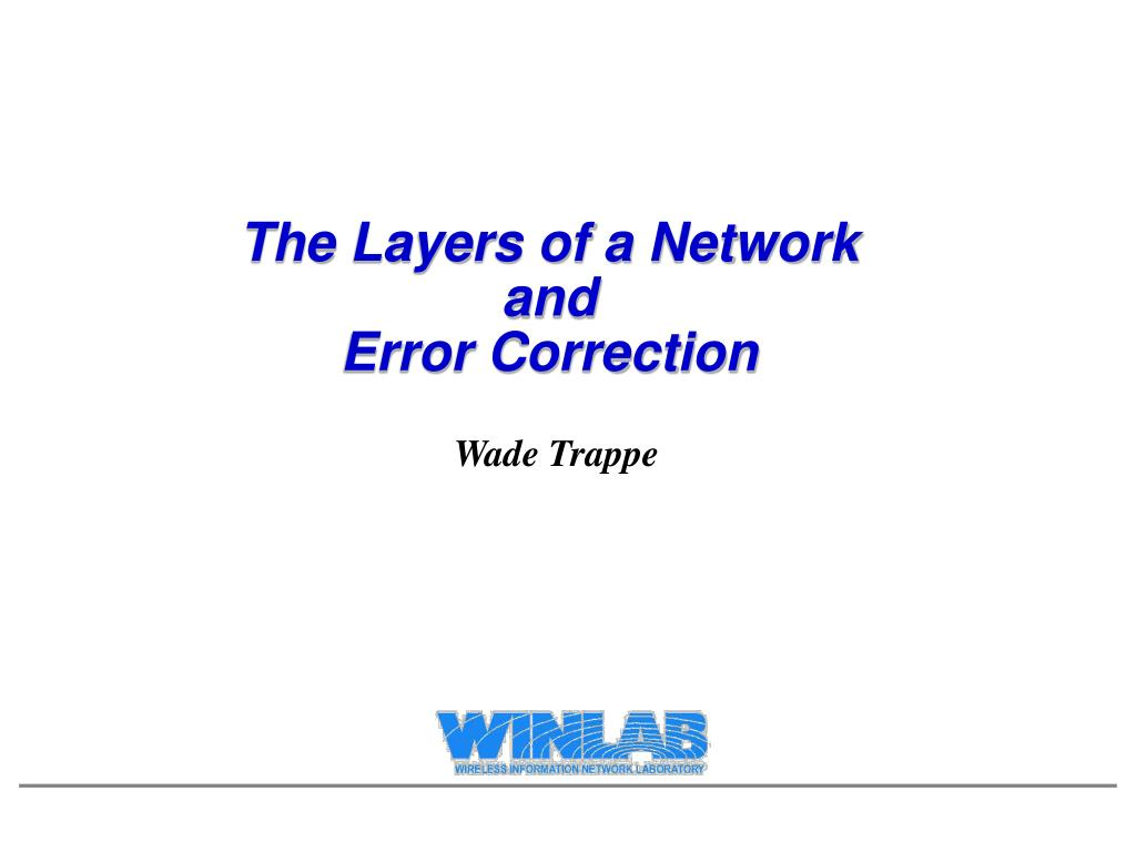 the layers of a network and error correction l.