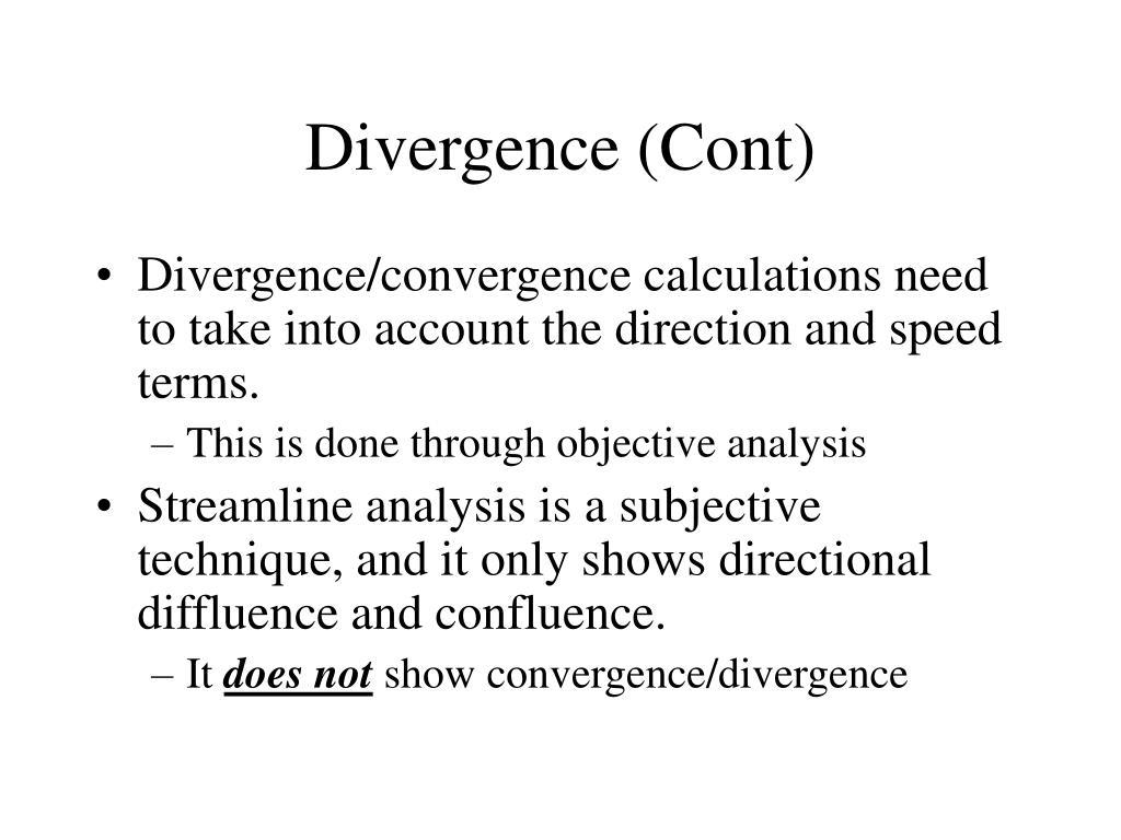Divergence (Cont)