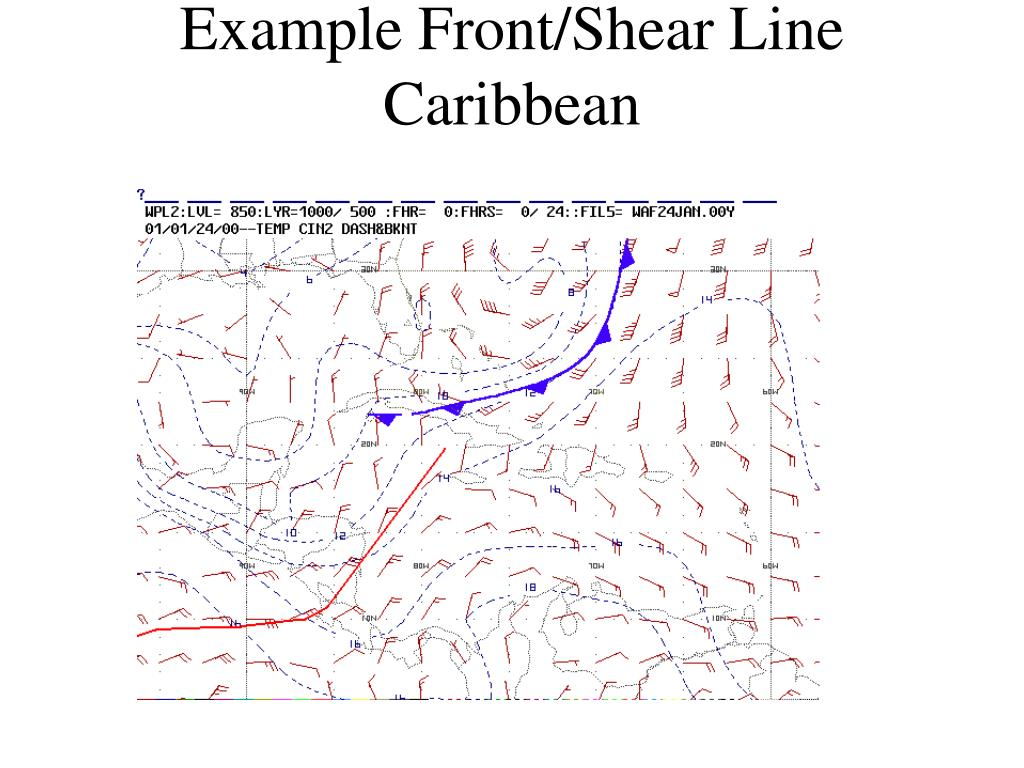 Example Front/Shear Line Caribbean