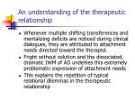 an understanding of the therapeutic relationship