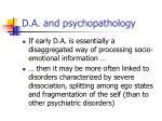 d a and psychopathology