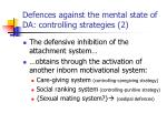 defences against the mental state of da controlling strategies 2