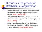 theories on the genesis of attachment disorganization