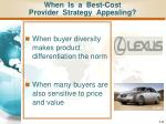 when is a best cost provider strategy appealing