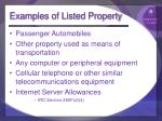 examples of listed property