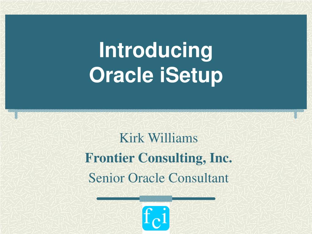 introducing oracle isetup l.