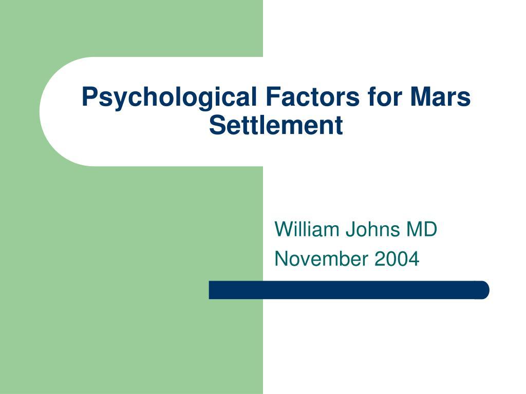 psychological factors for mars settlement l.