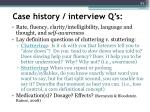 case history interview q s