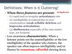 definitions when is it cluttering