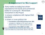 a requirement for mla support