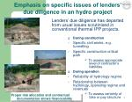 emphasis on specific issues of lenders due diligence in an hydro project