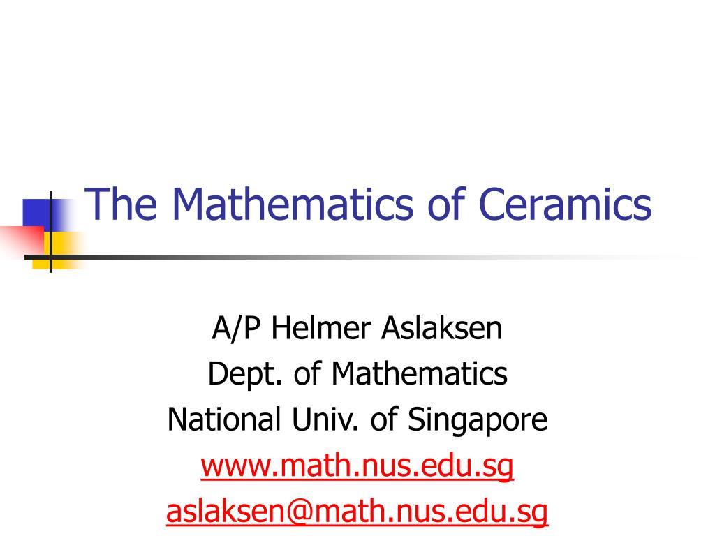 the mathematics of ceramics l.