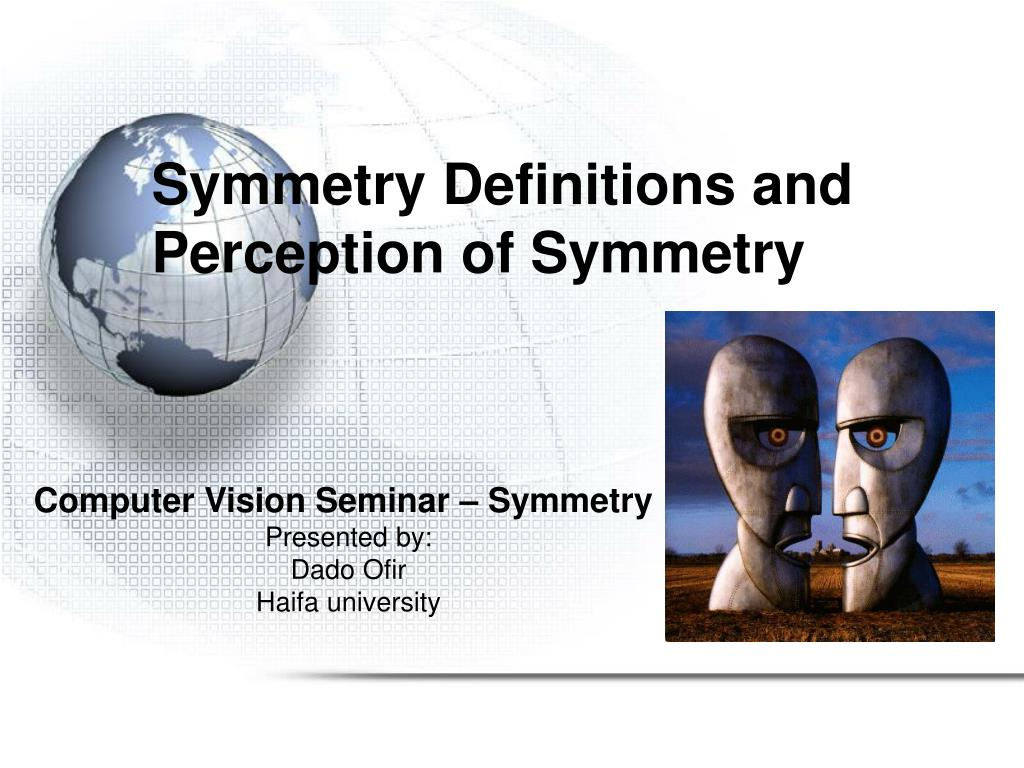 symmetry definitions and perception of symmetry l.