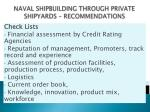 naval shipbuilding through private shipyards recommendations