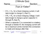 2 minute quiz name section true or false