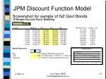 jpm discount function model16
