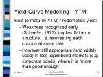 yield curve modelling ytm