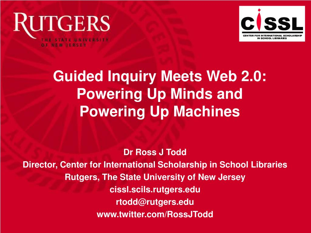guided inquiry meets web 2 0 powering up minds and powering up machines l.