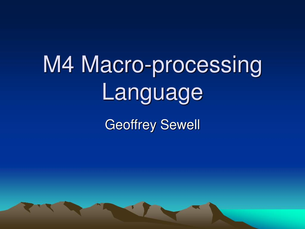 m4 macro processing language l.