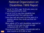 national organization on disabilities 1999 report