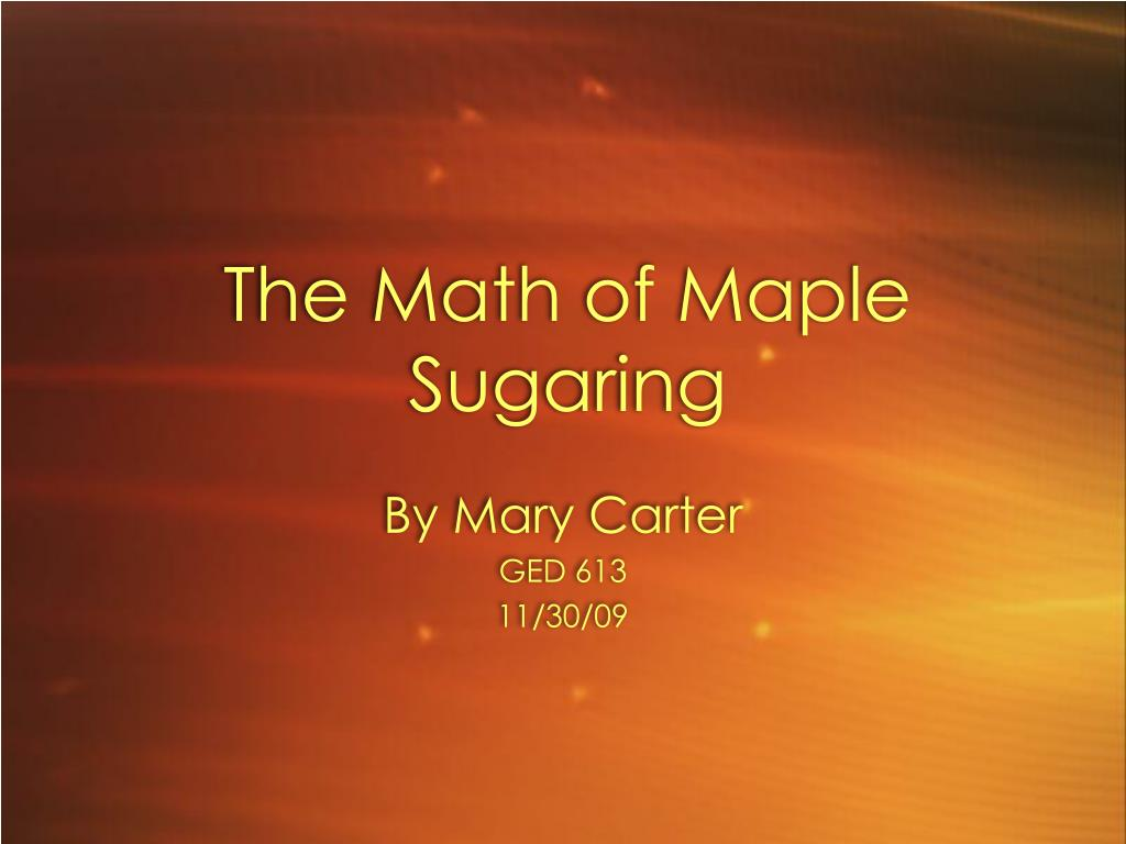 the math of maple sugaring l.