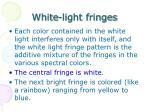 white light fringes