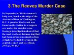 3 the reeves murder case