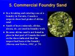 5 commercial foundry sand