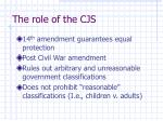 the role of the cjs