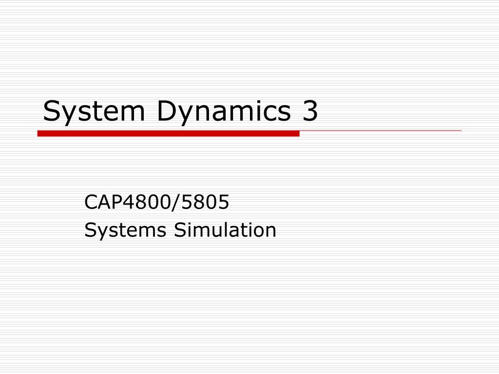 system dynamics 3 l.