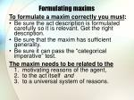 formulating maxims