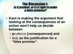 the discussion i is it prudent or is it right to make a false promise
