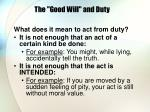 the good will and duty9