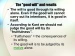 the good will and results