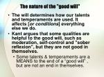 the nature of the good will