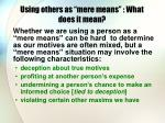 using others as mere means what does it mean