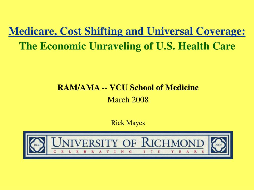 medicare cost shifting and universal coverage the economic unraveling of u s health care l.