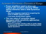actuators electronics dynamical range