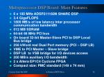 multiprocessor dsp board main features