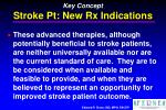 key concept stroke pt new rx indications