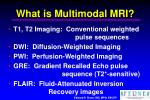 what is multimodal mri