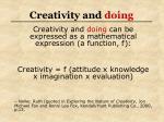creativity and doing