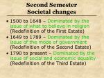 second semester societal changes