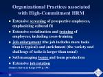 organizational practices associated with high commitment hrm