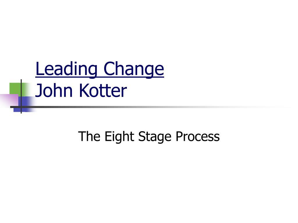 leading change john kotter l.
