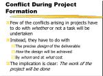conflict during project formation22