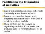 facilitating the integration of activities