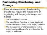 partnering chartering and change