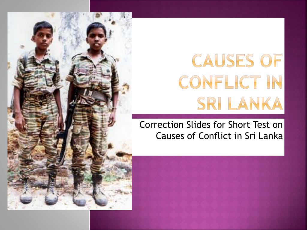 causes of conflict in sri lanka l.